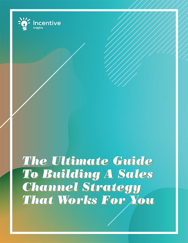 The ultimate guide to building a sales channel strategy that works for you